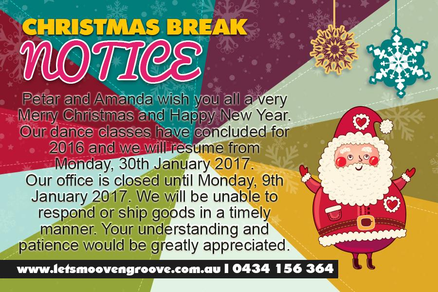Notice of Christmas Break